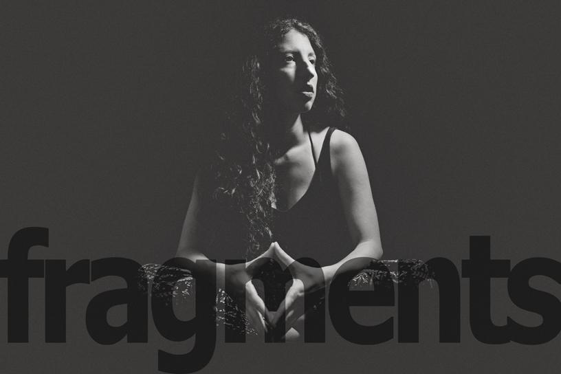 "FRAGMENTS | ""Μια ιστορια που δεν ειναι ιστορια"" Eva Tsantiri"